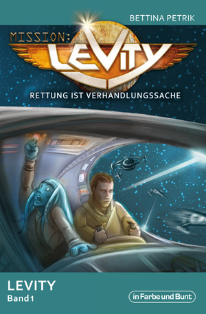Buch_Cover_Mission_Levity_Band_1.indd